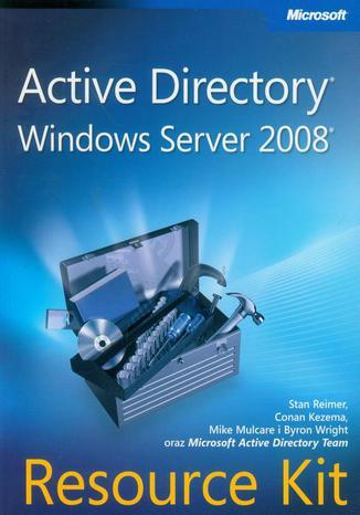 Okładka książki/ebooka Active Directory Windows Server 2008 Resource Kit