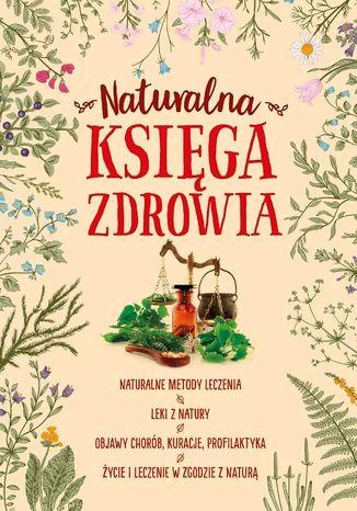 Okładka książki/ebooka Naturalna księga zdrowia
