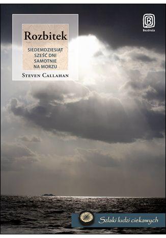 Okładka książki/ebooka Rozbitek. Siedemdziesiąt sześć dni samotnie na morzu