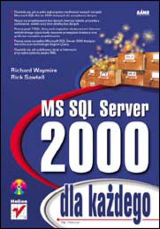 Okładka książki MS SQL Server 2000 dla każdego