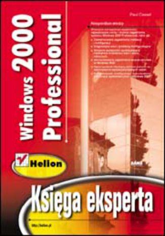 Okładka książki/ebooka Windows 2000 Professional. Księga eksperta