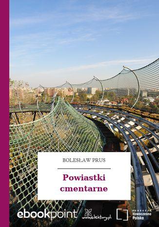 Okładka książki/ebooka Powiastki cmentarne