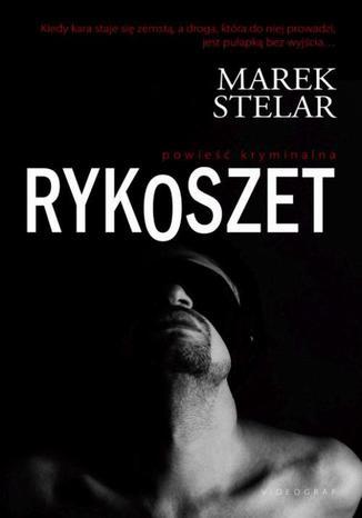 Okładka książki/ebooka Rykoszet