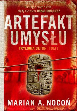 Okładka książki/ebooka Seton Tom 1 Artefakt umysłu