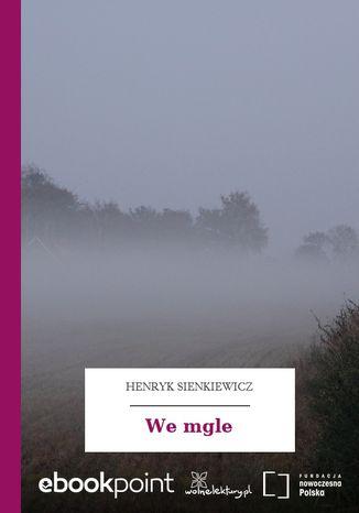 Okładka książki/ebooka We mgle