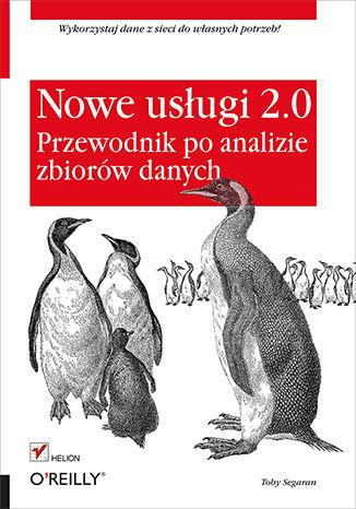 Okładka książki/ebooka Nowe usługi 2.0. Przewodnik po analizie zbiorów danych