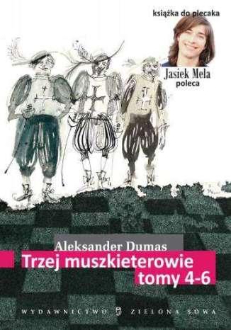 Okładka książki/ebooka Trzej muszkieterowie. Tomy IV, V, VI