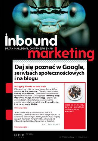 Okładka książki/ebooka Inbound Marketing. Daj się poznać w Google, serwisach społecznościowych i na blogu