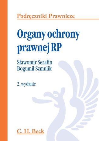 Okładka książki/ebooka Organy ochrony prawnej RP
