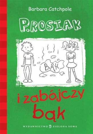 Okładka książki/ebooka P.Rosiak i zabójczy bąk