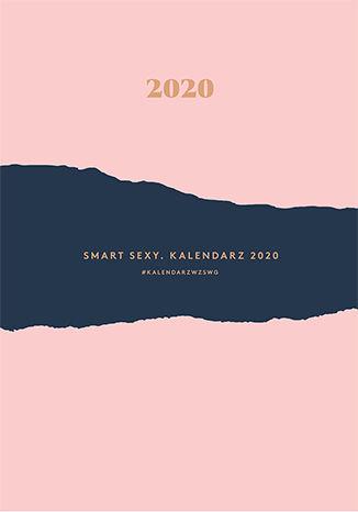 Okładka książki/ebooka Smart Sexy. Kalendarz 2020