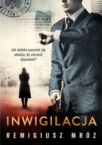 Okładka książki/ebooka Inwigilacja