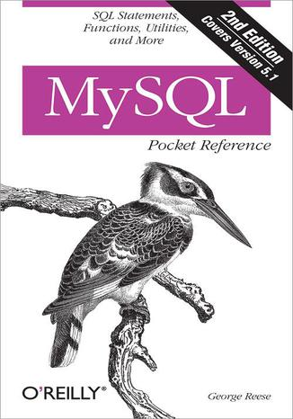 Okładka książki/ebooka MySQL Pocket Reference. SQL Functions and Utilities. 2nd Edition