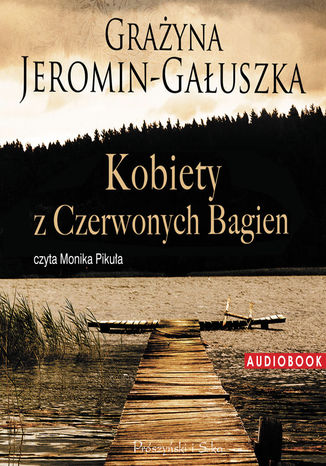 Okładka książki/ebooka Kobiety z Czerwonych Bagien