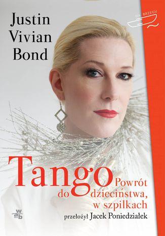 Okładka książki/ebooka Tango. Powrót do dzieciństwa, w szpilkach