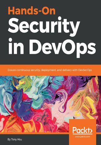 Okładka książki/ebooka Hands-On Security in DevOps