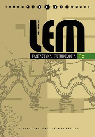 Okładka książki/ebooka Fantastyka i futurologia. Tom 2