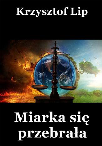 Okładka książki/ebooka Miarka się przebrała