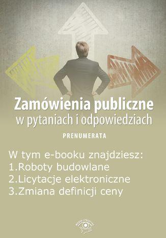 Okładka książki/ebooka Zamówienia publiczne w pytaniach i odpowiedziach, wydanie sierpień 2014 r