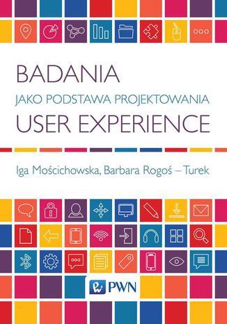 Okładka książki/ebooka Badania jako Podstawa. Projektowania User Experience