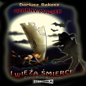Okładka książki Czarny Maciek i wieża śmierci