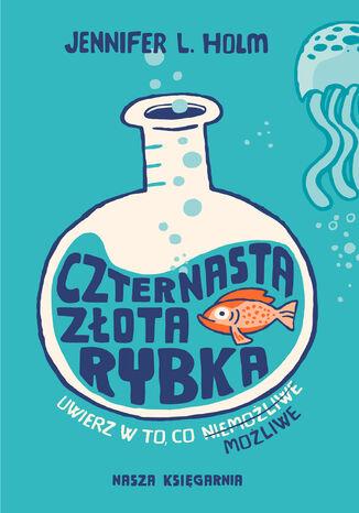 Okładka książki/ebooka Czternasta złota rybka