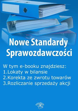 Okładka książki/ebooka Nowe Standardy Sprawozdawczości , wydanie marzec 2015 r. część II