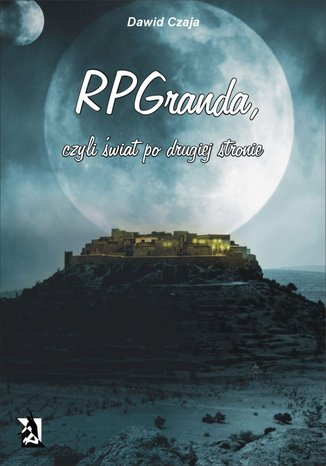 Okładka książki/ebooka RPGranda, czyli świat po drugiej stronie