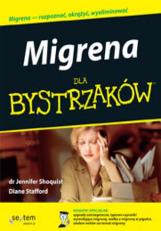 Okładka książki Migrena dla bystrzaków