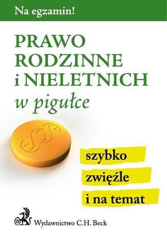 Okładka książki/ebooka Prawo rodzinne i nieletnich w pigułce. Wydanie 3