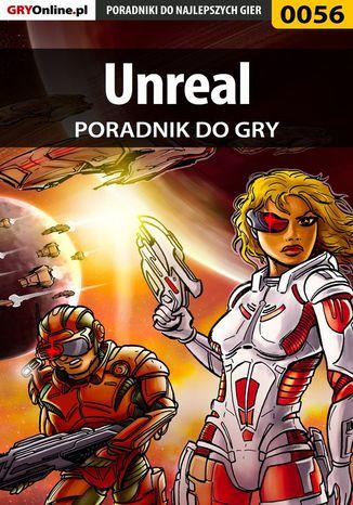 Okładka książki/ebooka Unreal - poradnik do gry
