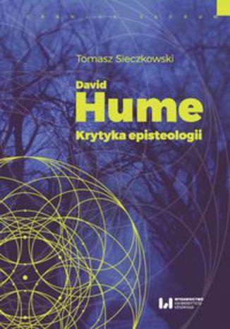 Okładka książki/ebooka David Hume. Krytyka episteologii