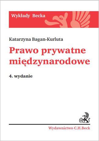 Okładka książki/ebooka Prawo prywatne międzynarodowe. Wydanie 4