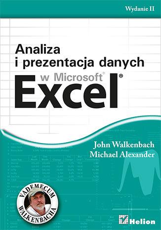 Okładka książki/ebooka Analiza i prezentacja danych w Microsoft Excel. Vademecum Walkenbacha. Wydanie II