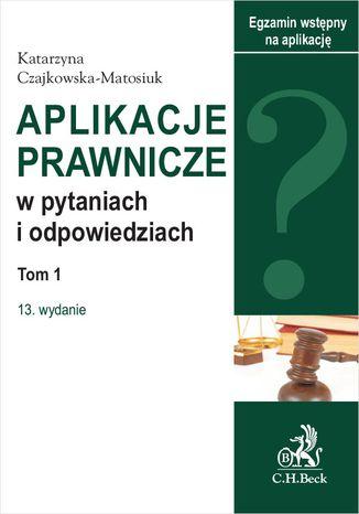 Okładka książki/ebooka Aplikacje prawnicze w pytaniach i odpowiedziach. Tom I