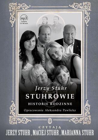 Okładka książki/ebooka Stuhrowie. Historie rodzinne