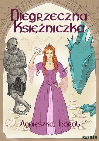 Okładka książki/ebooka Niegrzeczna księżniczka