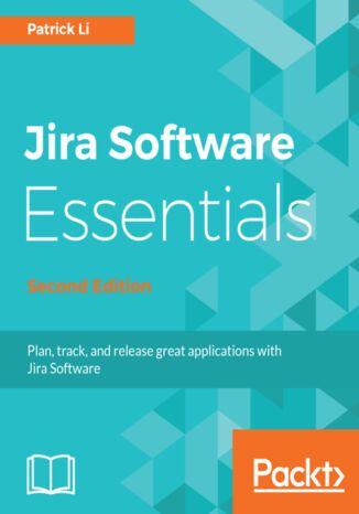 Okładka książki/ebooka Jira Software Essentials - Second Edition