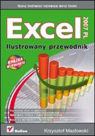 Okładka książki/ebooka Excel 2007 PL. Ilustrowany przewodnik