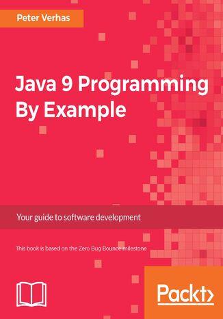 Okładka książki/ebooka Java 9 Programming By Example