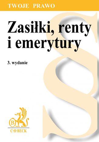 Okładka książki/ebooka Zasiłki, renty i emerytury