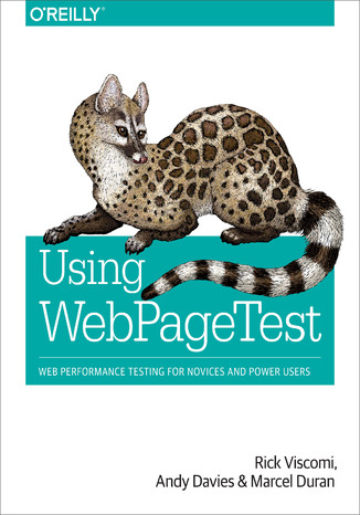 Okładka książki/ebooka Using WebPageTest. Web Performance Testing for Novices and Power Users