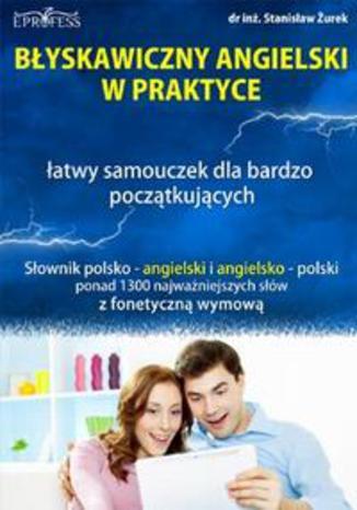 Okładka książki/ebooka Błyskawiczny Angielski w Praktyce
