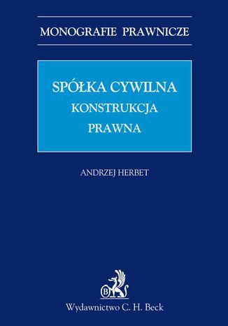 Okładka książki/ebooka Spółka cywilna. Konstrukcja prawna