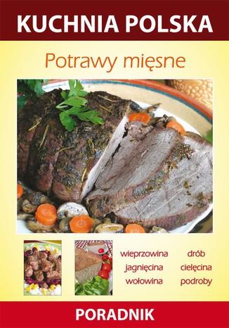 Okładka książki/ebooka Potrawy mięsne. Kuchnia polska. Poradnik