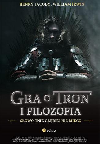Okładka książki/ebooka Gra o tron i filozofia. Słowo tnie głębiej niż miecz