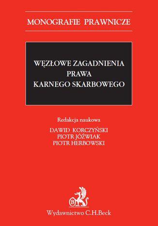 Okładka książki/ebooka Węzłowe zagadnienia prawa karnego skarbowego
