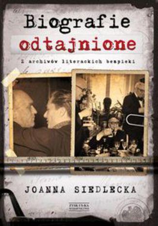 Okładka książki/ebooka Biografie odtajnione. Z archiwów literackich bezpieki