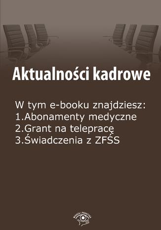 Okładka książki/ebooka Aktualności kadrowe, wydanie sierpień 2014 r