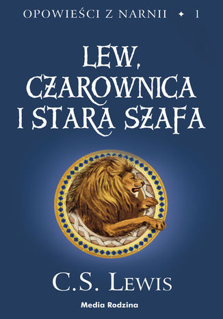 Okładka książki/ebooka Opowieści z Narnii Lew, Czarownica i stara szafa